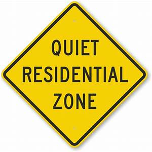 Quiet Residential Zone Sign