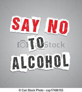 Say no to alcohol poster. Suitable for posters.