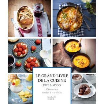 le grand livre de la cuisine fait maison relie