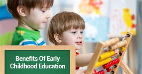 benefits  early childhood education