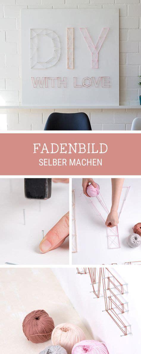 Diy Für Zuhause by Diy Anleitung F 252 R Zuhause Angesagtes Fadenbild