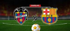 Levante Vs Barcelona Dream 11 Football Team Predictions
