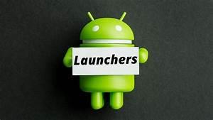 Top Five Unique Android launchers