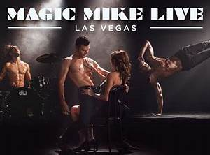 Magic Mike Live Reviews Preview Exploring Las Vegas