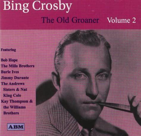 groaner vol  lyrics bing crosby songtexte lyricsde