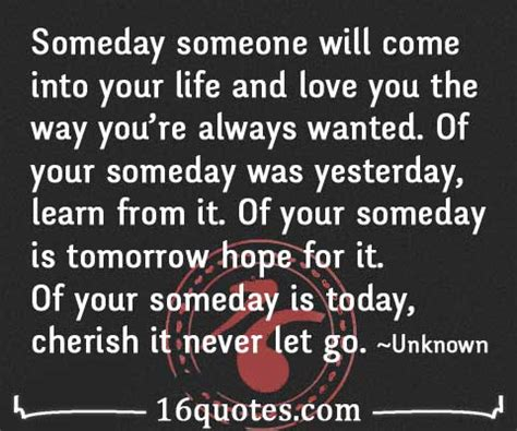 Love Will Come Someday Quotes