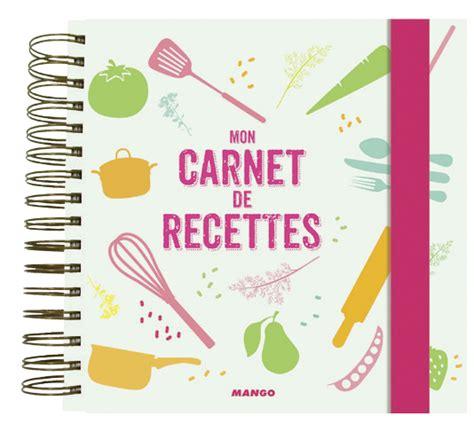 carnet de cuisine vierge livre carnet de recettes à écrire collection collectif