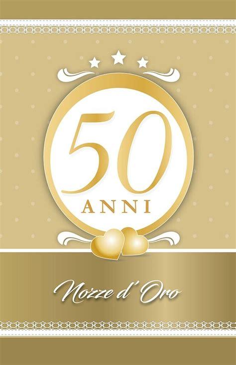 Le 45 più belle da dedicare; Frasi Anniversario Matrimonio 50 Anni Genitori
