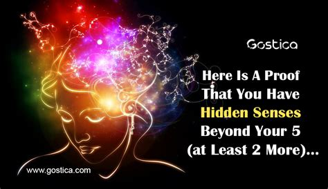Here Is A Proof That You Have Hidden Senses Beyond Your 5
