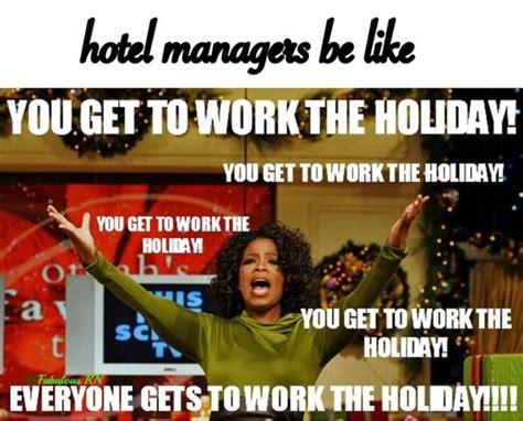 Hotel Memes - 80 best front desk hotel memes images on pinterest