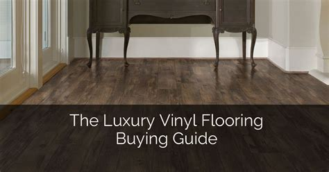 The Luxury Vinyl Flooring Buying Guide   Home Remodeling
