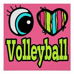 Bright, Eye, Heart, I, Love, Volleyball, Poster