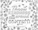 Coloring Confetti Kindness Printable Throw Around Blank Kleurplaat Gelukkig Wat Niet Pagina Meer Grown Ups Template Burnell Norma Designlooter Eve sketch template