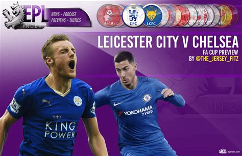 Preview and stats followed by live commentary, video highlights and match report. Chelsea vs Leicester City Preview | Team News, Stats & Key Men - EPL Index: Unofficial English ...