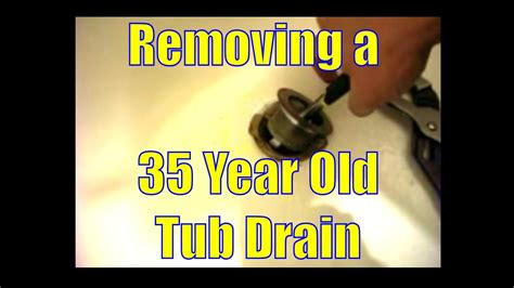 How To Remove Tub Drain by Removing A 35 Year Tub Drain