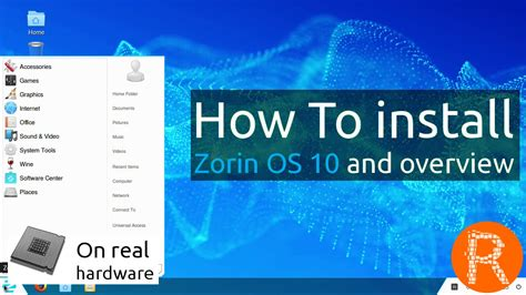How To Install Zorin Os 10 And Overview [on Real Hardware