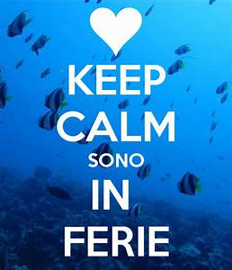 keep calm sono in ferie 1 zpsrn0v4bip png Photo by Coto
