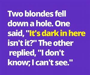 25+ best Two bl... Funny Blonde Quotes