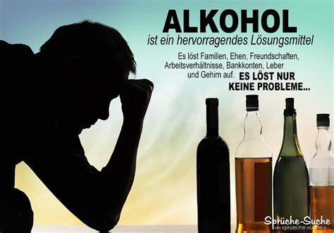 ernste alkohol spr 252 che zum nachdenken sucht spr 252 che suche
