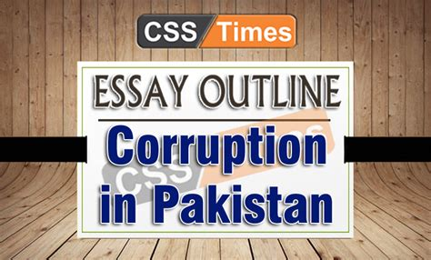 Essay on corruption in pakistan css forum - write my term paper for me