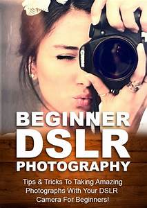 Free Report eBook: Beginner DSLR Photography - The TechReader