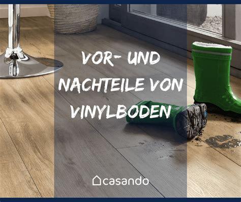 Klick Vinylboden Nachteile by Vor Und Nachteile Vinylboden Casando Ratgeber