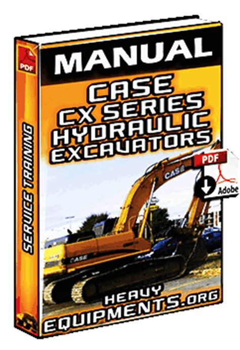 case cx series hydraulic excavator service training manual