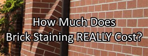 cost  brick staining  brick painting