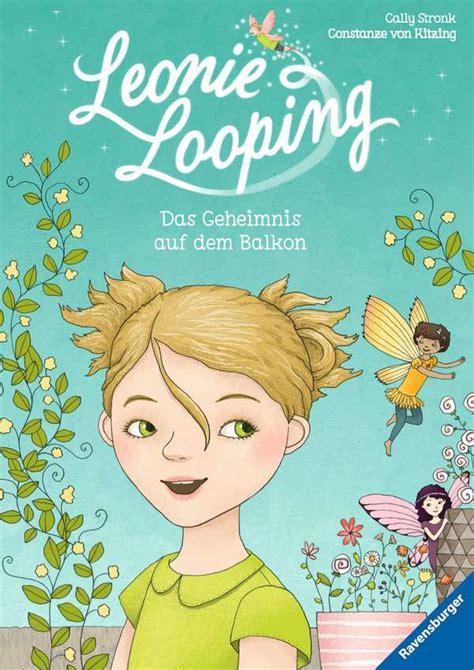 leonie looping band  das geheimnis auf dem balkon
