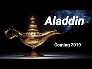 Aladdin 2019 Possible Trailer Info Dates Aladdin