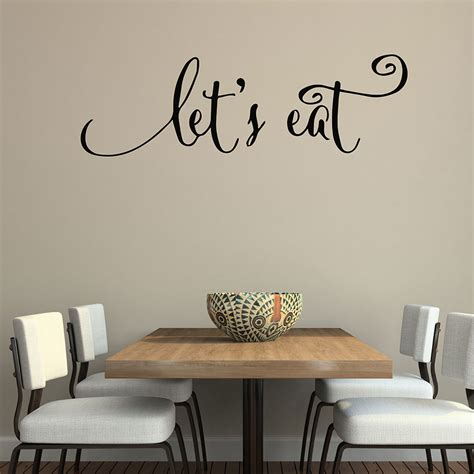wall quotes decals lets eat kitchen quotes stickers