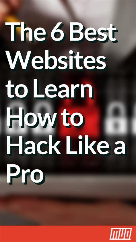 best hacker website learn how to hack websites with 6 top hacker tutorials in
