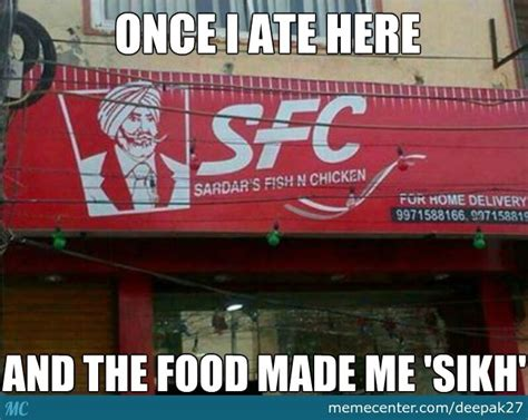 The Food Was So 'sikh' Even 'muricans Would'nt Eat It By