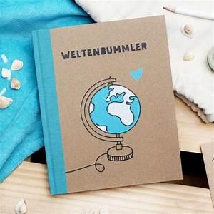Geschenke Für Weltenbummler : notizbuch weltenbummler ~ Orissabook.com Haus und Dekorationen