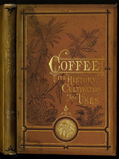 history covers books coffee cultivation antique york uses its library robert hewitt state massachusetts shortyfier