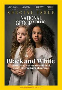 The National Geographic Twins and the Falsehood of Our ...