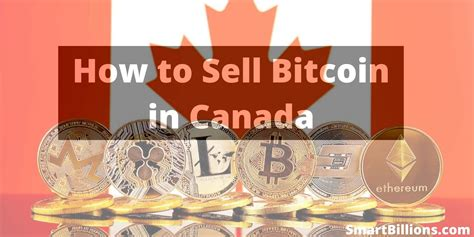 Being in a hurry to sell virtually ensures you'll get a lower price. How to Sell Bitcoin in Canada (4 Easy Ways to Convert BTC to CAD)