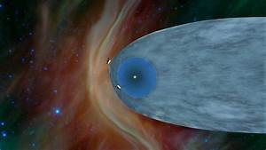 'We Made It': Humanity Has Arrived at Interstellar Space ...