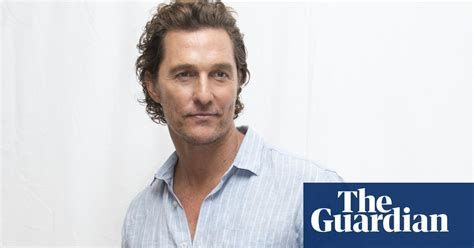 Matthew Mcconaughey Never Done Film That Lived