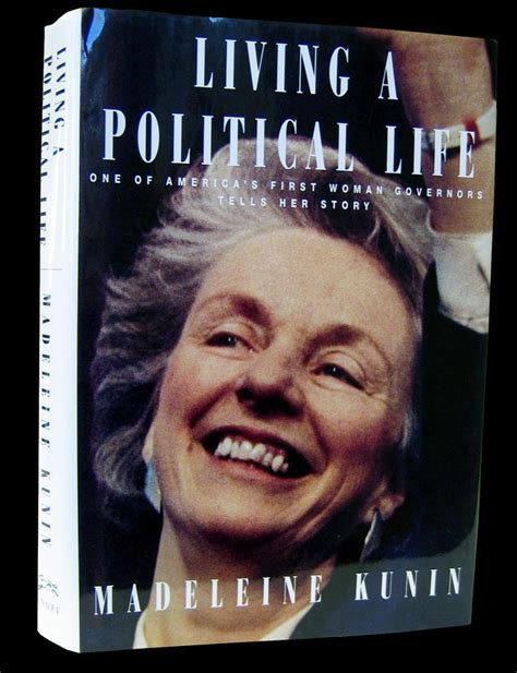 Quot Living A Political Life Quot By Madeleine May Kunin Jewish
