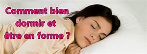 Que Faire Pour Bien Dormir : comment bien dormir pour tre en forme booster ma vie ~ Melissatoandfro.com Idées de Décoration