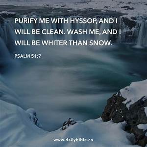 Psalm 51:7 Puri... Hyssop Quotes
