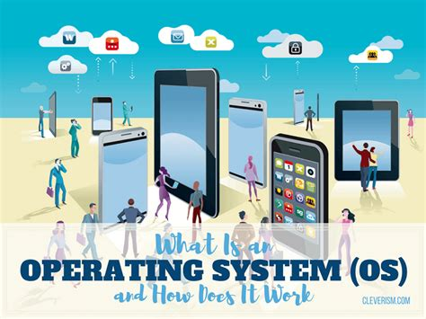 what is an operating system os and how does it work