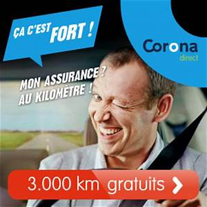 Assurance Au Kilomètre : assur gratuitement pendant km chez corona direct assurauto ~ Medecine-chirurgie-esthetiques.com Avis de Voitures