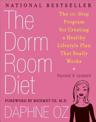 dorm room diet   step program  creating