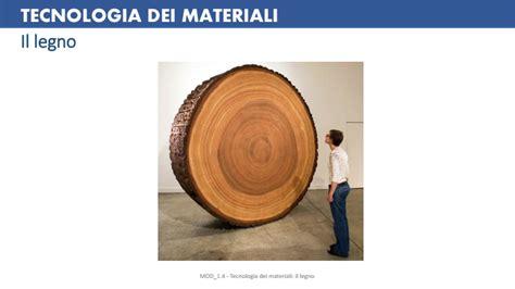 tecnologia legno dispense di tecnologia tecnologia dei materiali