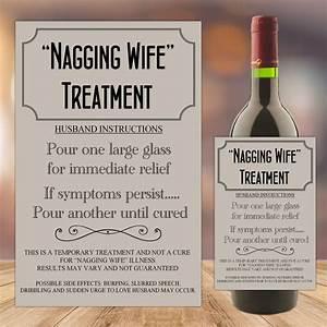 nagging wife treatment cure joke humour wine champagne With joke wine bottle labels