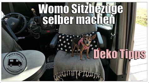 Einfache Deko Tipps by Wohnmobil Sitzbez 252 Ge Einfach Selber Machen Womo Deko