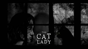 The Cat Lady A Beautiful Storytelling Experience