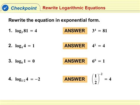 write expression in exponential form exle 1 logarithmic form exponential form a log2 16 4